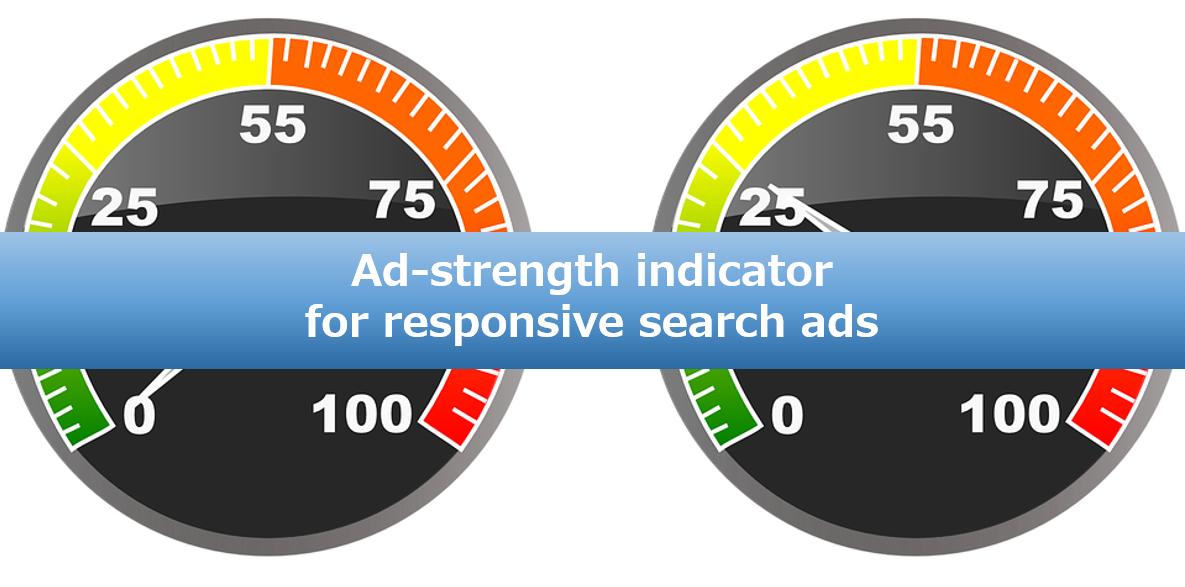 ニュース レスポンシブ検索広告に ad strength 指標が登場 unyoo jp