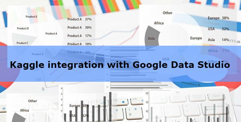 Kaggle_integration_with_Google_Data_Studio