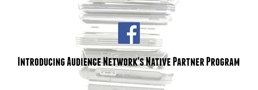 eyecatch_Facebook_Introducing_Audience-Network_Partner-Program_04