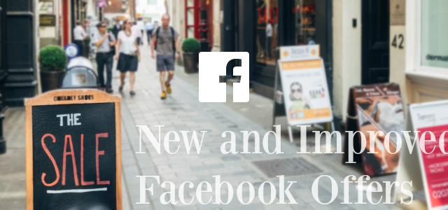 eyecatch_facebook_new-and-improved_facebook-offers